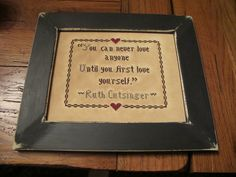 """You can never..."" sampler.  Designed and stitched by Yesterday Once More Primitives."
