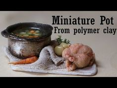 ▶ Quick Polymer Clay Tutorial; Miniature Pot (Kitchenware) - YouTube