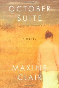 October Suite: A Novel by Maxine Clair http://www.amazon.com/dp/0375506306/ref=cm_sw_r_pi_dp_L-3pwb13JVADT