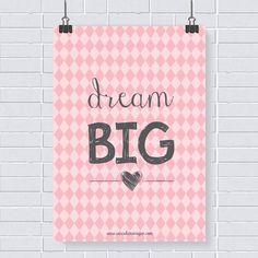Pôster grátis: dream big
