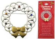 Traditions of Christmas Holiday Wreath Pin w/ Carded Poem Traditions of Christmas. $4.99. Great Party Favor!. Matching Christmas Tree Pin Sold Separately.. A delightful holiday brooch to get into the Christmas spirit!. Holiday Carded w/ Verse. Wonderful Gift!. Great Holiday Item! Price is per carded pin.. Save 75% Off!