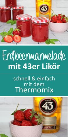 Strawberry jam with 43 liqueur. Quick & easy with the Thermomix. - Strawberry jam – delicious liqueur 43 – delicious both together – a dream ; Jam Recipes, Baby Food Recipes, Great Recipes, How To Make Dough, Food To Make, Healthy Eating Tips, Healthy Nutrition, Fermented Bread, Vegetable Drinks