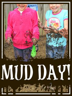 Preschool Mud Day!  Some FUN and MUDDY ideas to get the kiddos dirty.  Sensory play, art, gardening, small world play . . . just add mud!