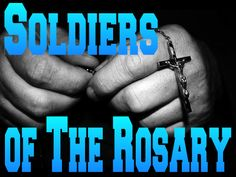 """""""If I had an Army to say the Rosary I could Conquer the World""""~Blessed Pius IX"""