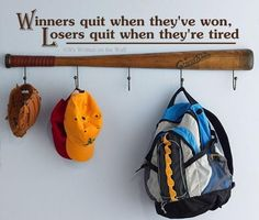 Winners Quit When They've Won Losers Quit When They're Tired Vinyl Lettering…