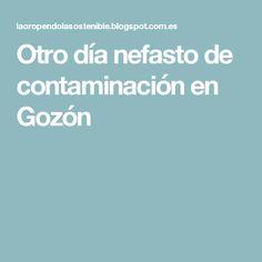 Otro día nefasto de contaminación en Gozón