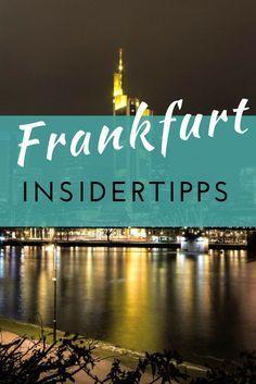 Frankfurt Main Tipps