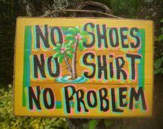 Tropical Tiki Bar Hut Beach Pool Patio Margarita No Shoes No Shirt No Problem Sign Plaque