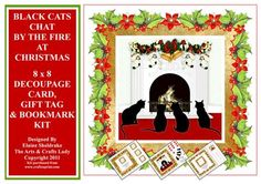 Black Cats Chat Christmas By The Fire Decoupage Card Kit on Craftsuprint designed by Elaine Sheldrake - Four gorgeous lucky black cats, warming their toes in front of a cosy log fire while waiting for Santa to arrive and fill their little stockings with treats. Not only can you make a beautiful decoupaged 8 Inch square card, but you can also make a matching Gift Tag and a Bookmark. There is also a selection of sentiment tags for you to choose from as well.Sure to please cat lovers ...