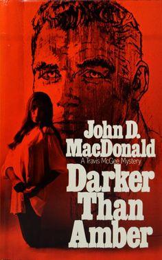 0448 Darker Than Amber, hardcover 1970 Thriller Books, Mystery Thriller, John Mcdonald, Detective, Pulp Fiction Book, Online Comics, Best Mysteries, Robert Mcginnis, Album Covers