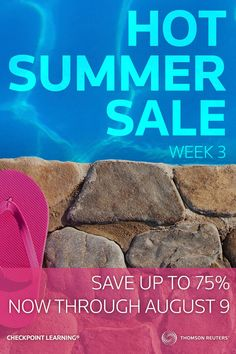 Summer Sale Week 3 is on only through August 9! Save big this week only on the Checkpoint Learning Tax Research Certificate Program, a full-day Health Care Reform webinar, and our Effective Writing for Accountants online/iPad course. Check back each week to view open offers at http://cl.thomsonreuters.com/HotSale. #Tax #CPE #Accounting