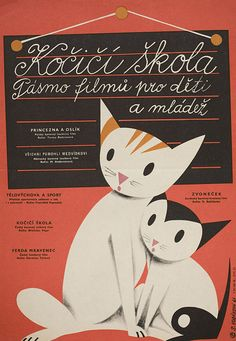 Czech poster for SCHOOL FOR CATS (Bretislav Pojar, Czechoslovakia, 1961)  Artist: Sylvie Vodáková  Available from Posteritati. Check out their amazingnew acquisitions.