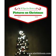 8 Tips for Better Pictures on Christmas Morning, Christmas Pictures, Christmas Morning, Camera Settings, Photography Tips, Photography Tutorials, Photo Tips, Photography Business Tips