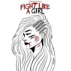 Fight Like A Girl by itsbarcelos on DeviantArt Girls Be Like, Deviantart, Female