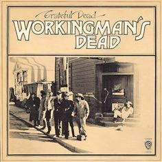 "The Grateful Dead ""Workingman's Dead"" Warner Brothers Records WS 1869 12"" LP Vinyl Record US Pressing (1970) Album Cover Art by Stanley Mouse"