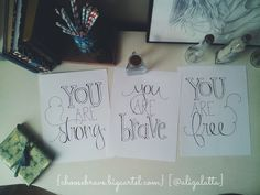 Image of you are strong, brave, & free [set of 3] from http://choosebrave.bigcartel.com/product/you-are-strong-you-are-brave-you-are-free-set-of-3 <3