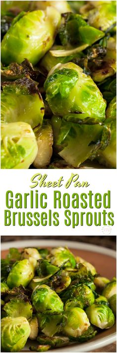 Sheet Pan Garlic Roasted Brussels Sprouts- such an easy recipe for making the veggie!