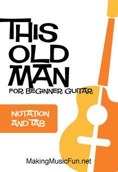 This Old Man - Free Beginner Guitar Sheet Music (Tab) Guitar Chords For Songs, Guitar Sheet Music, Guitar Lessons, Free Printable Sheet Music, Free Sheet Music, Music For Kids, Kids Songs, Music Tabs, Sing Along Songs