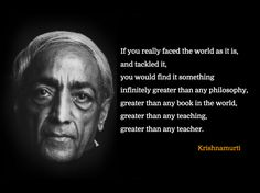 Just Dharma Quotes — Understanding the Seeker ~ Krishnamurti. J Krishnamurti Quotes, Jiddu Krishnamurti, Spiritual Quotes, Wisdom Quotes, True Quotes, Zen Quotes, Spiritual Path, Spiritual Growth, Kahlil Gibran