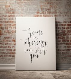 PRINTABLE ART Home is Wherever I'm With You by BlueBookDesign