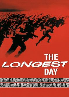 The Longest Day: A massive, star studded cast from the era of numerous (and not all very good) movies based on WWII.    Brigadier General Cota:  I don't have to tell you the story. You all know it. Only two kinds of people are gonna stay on this beach: those that are already dead and those that are gonna die. Now get off your butts. You guys are the Fighting 29th!