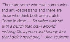 Life is real so let others be real.  Love her graceful approach to human beings.  Ann Voskamp quote