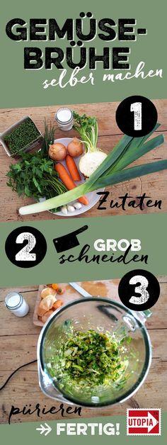 Gemüsebrühe selber machen: ganz einfach aus frischen Zutaten - Utopia.de