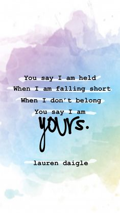 you say ~ lauren daigle Christian Music Playlist, Christian Song Quotes, Lyric Quotes, Faith Quotes, Bible Quotes, Song Lyrics Wallpaper, Lauren Daigle, Worship Songs, Verses