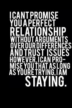 our relationship isnt perfect but quotes about strength