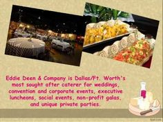 Located in Dallas Texas, Eddie Deen's is your #1 source if you are looking for Dallas caterers, wedding catering in Dallas, or convention catering Dallas and Fort Worth. http://www.eddiedeen.com/catering.php