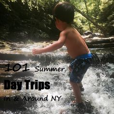 101 Summer Day Trips In & Around NY State | Macaroni Kid
