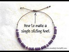 How To Make Friendship Bracelets - How to Make a Sliding Knot (single knot) - jewelry making tutorial