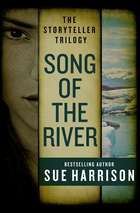 Song of the River ebook by Sue Harrison