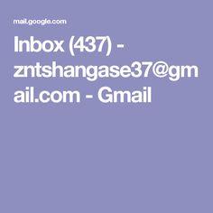 Inbox (437) - zntshangase37@gmail.com - Gmail