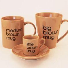 Brown Mugs :-)