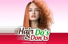 Top 20 Hair Do's and Don'ts