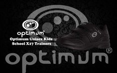 Optimum Unisex Kids School X17 Trainers. #optimumsport #prksport #sport #kidsschoolshoes #trainersshoes #comfortableshoes #trainingshoes #trainingsesionsshoes #premiumqualityshoes #highqualityshoes #feetstableshoes #outermaterialshoes #syntheticshoes #innermaterialshoes #meshshoes #soleshoes #closureshoes #hookloopshoes #helltypeshoes #flatshoes Kids School Shoes, Training Shoes, Comfortable Shoes, All Black Sneakers, Trainers, Unisex, Sport, Shoe Bag, Products