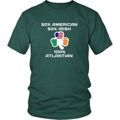 """Here is """" 100% Atlanta Irish """" - the perfect and interesting gift idea for a Saint Patrick's Day, also well known as Paddy's Day. Festive apparel with anew fre"""