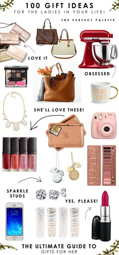 100 Gift Ideas for the Ladies In Your Life!