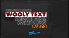 Here's my new tutorial which goes through the process of creating wooly text, first we create text using hand drawn splines, add a sweep nurbs and using the…