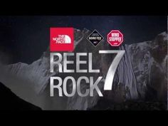 www.reelrocktour.com/  Reel Rock 7. Coming Fall 2012 to a theater near you. The North Face · Goretex · Windstopper. Photos by: Jimmy Chin, Boone Speed, Keith Ladzinski, Alex Ekins...