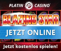 Platincasino präsentiert am 05.12.2014 BLAZING STAR