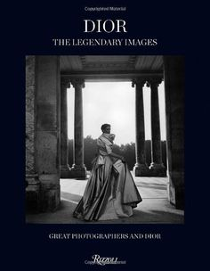 Dior: The Legendary Images: Great Photographers and Dior von Florence Muller, http://www.amazon.de/dp/0847843084/ref=cm_sw_r_pi_dp_GsH6tb0NHBAFW