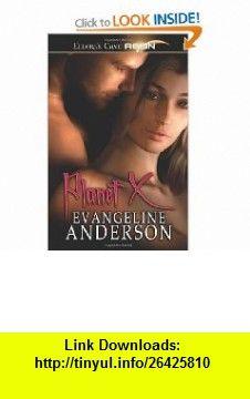Planet X (9781419953859) Evangeline Anderson , ISBN-10: 1419953850  , ISBN-13: 978-1419953859 ,  , tutorials , pdf , ebook , torrent , downloads , rapidshare , filesonic , hotfile , megaupload , fileserve