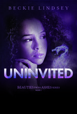 'Uninvited' Book Review from the Beauties from Ashes Series