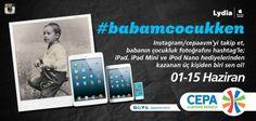 Geç kalmadan siz de #babamcocukken hashtagi ile Cepa Avm'nin instagram yarışmasına katılın, hediyeleri kapın :)