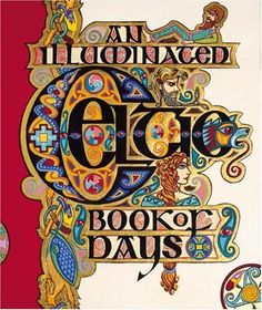 An Illuminated Celtic Book Of Days By Louis Da Paor