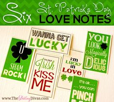 SIX adorable & free St. Patrick's Day love notes. Download yours today! www.TheDatingDivas.com