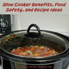 #Slowcooker benefits, food safety and recipe ideas