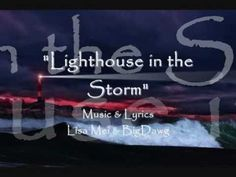 """""""Lighthouse In The Storm"""" by Lisa Mei & BigDawg Andrew"""
